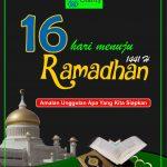 16 Hari menuju Ramadhan